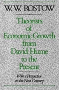 Foto Cover di Theorists of Economic Growth from David Hume to the Present: With a Perspective on the Next Century, Ebook inglese di W. W. Rostow, edito da Oxford University Press