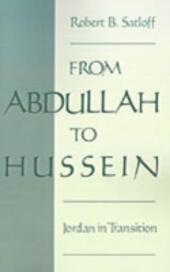 From Abdullah to Hussein: Jordan in Transition