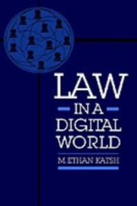 Ebook in inglese Law in a Digital World Katsh, M. Ethan