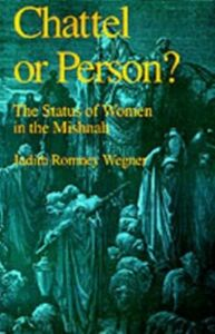 Ebook in inglese Chattel or Person?: The Status of Women in the Mishnah Wegner, Judith Romney