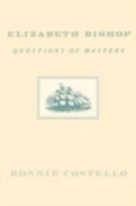 Ebook in inglese Elizabeth Bishop: The Restraints of Language Doreski, C. K.