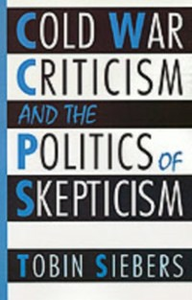 Ebook in inglese Cold War Criticism and the Politics of Skepticism Siebers, Tobin