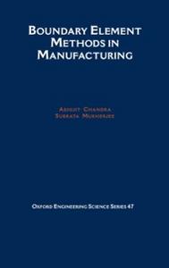 Ebook in inglese Boundary Element Methods in Manufacturing Chandra, Abhijit , Mukherjee, Subrata