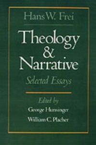 Ebook in inglese Theology and Narrative: Selected Essays Frei, Hans W.