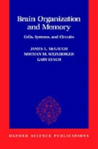 Ebook in inglese Brain Organization and Memory: Cells, Systems, and Circuits -, -