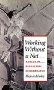 Foto Cover di Working without a Net: A Study of Egocentric Epistemology, Ebook inglese di Richard Foley, edito da Oxford University Press