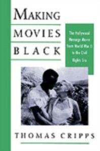 Ebook in inglese Making Movies Black Cripps, Thomas