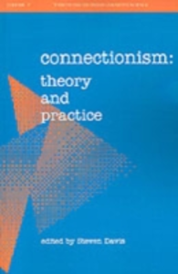 Ebook in inglese Connectionism: Theory and Practice -, -