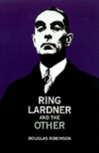 Ebook in inglese Ring Lardner and the Other Robinson, Douglas