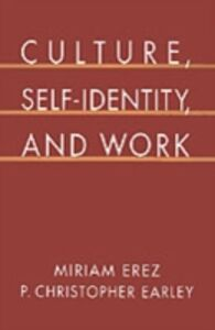 Ebook in inglese Culture, Self-Identity, and Work Earley, P. Christopher , Erez, Miriam