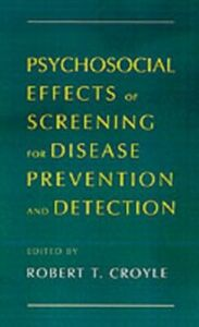 Ebook in inglese Psychosocial Effects of Screening for Disease Prevention and Detection -, -