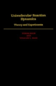 Ebook in inglese Unimolecular Reaction Dynamics: Theory and Experiments Baer, Tomas , Hase, William L.