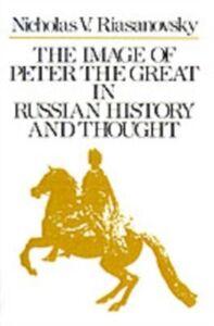 Foto Cover di Image of Peter the Great in Russian History and Thought, Ebook inglese di Nicholas V. Riasanovsky, edito da Oxford University Press, UK