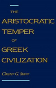 Ebook in inglese Aristocratic Temper of Greek Civilization Starr, Chester G.