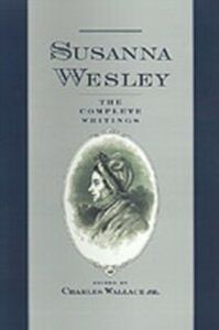 Ebook in inglese Susanna Wesley: The Complete Writings Wesley, Susanna