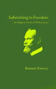Ebook in inglese Submitting to Freedom: The Religious Vision of William James Ramsey, Bennett