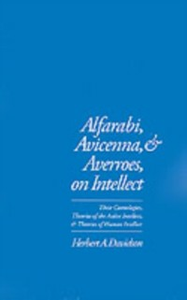 Ebook in inglese Alfarabi, Avicenna, and Averroes, on Intellect: Their Cosmologies, Theories of the Active Intellect, and Theories of Human Intellect Davidson, Herbert A.