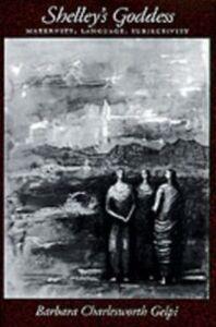 Ebook in inglese Shelley's Goddess: Maternity, Language, Subjectivity Gelpi, Barbara Charlesworth