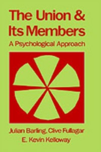 Ebook in inglese Union and Its Members: A Psychological Approach Barling, Julian , Fullagar, Clive , Kelloway, K. Kevin
