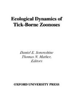 Foto Cover di Ecological Dynamics of Tick-Borne Zoonoses, Ebook inglese di Thomas N. Mather,Daniel E. Sonenshine, edito da Oxford University Press