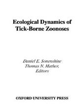 Ecological Dynamics of Tick-Borne Zoonoses