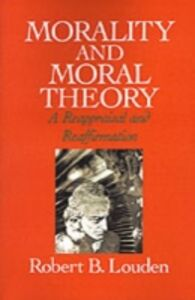Foto Cover di Morality and Moral Theory: A Reappraisal and Reaffirmation, Ebook inglese di Robert B. Louden, edito da Oxford University Press
