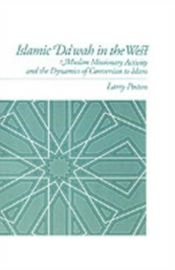 Ebook in inglese Islamic Da`wah in the West: Muslim Missionary Activity and the Dynamics of Conversion to Islam Poston, Larry