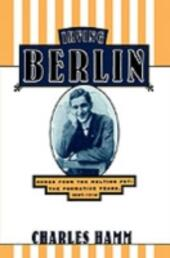 Irving Berlin: Songs from the Melting Pot: The Formative Years, 1907-1914