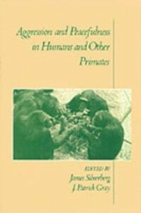 Ebook in inglese Aggression and Peacefulness in Humans and Other Primates -, -