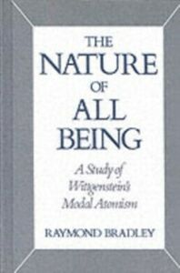 Ebook in inglese Nature of All Being: A Study of Wittgenstein's Modal Atomism Bradley, Raymond