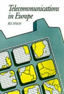 Foto Cover di Telecommunications in Europe, Ebook inglese di Eli Noam, edito da Oxford University Press