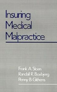 Ebook in inglese Insuring Medical Malpractice Bovbjerg, Randall A. , Githens, Penny B. , Sloan, Frank A.