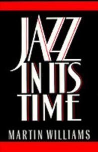 Ebook in inglese Jazz in Its Time Williams, Martin