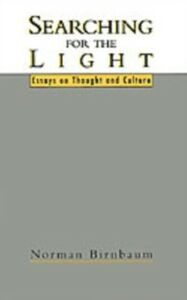 Ebook in inglese Searching for the Light: Essays on Thought and Culture Birnbaum, Norman