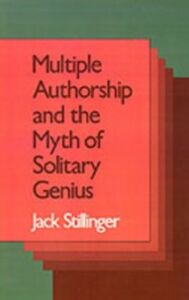Ebook in inglese Multiple Authorship and the Myth of Solitary Genius Stillinger, Jack