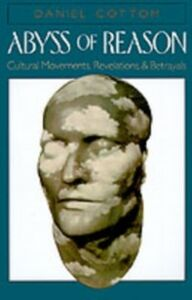 Ebook in inglese Abyss of Reason: Cultural Movements, Revelations, and Betrayals Cottom, Daniel
