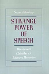 Strange Power of Speech: Wordsworth, Coleridge, and Literary Possession