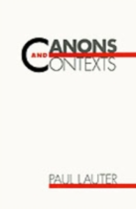 Ebook in inglese Canons and Contexts Lauter, Paul