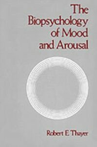 Ebook in inglese Biopsychology of Mood and Arousal Thayer, Robert E.