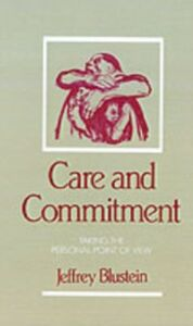 Ebook in inglese Care and Commitment: Taking the Personal Point of View Blustein, Jeffrey