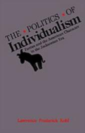 Politics of Individualism: Parties and the American Character in the Jacksonian Era