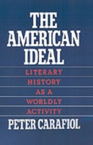 Ebook in inglese American Ideal: Literary History as a Worldly Activity Carafiol, Peter