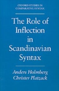Ebook in inglese Role of Inflection in Scandinavian Syntax Holmberg, Anders , Platzack, Christer