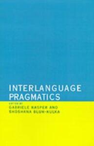 Ebook in inglese Interlanguage Pragmatics -, -