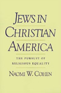 Ebook in inglese Jews in Christian America: The Pursuit of Religious Equality Cohen, Naomi W.