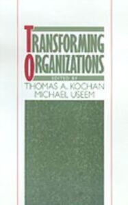 Foto Cover di Transforming Organizations, Ebook inglese di  edito da Oxford University Press