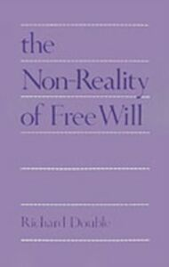 Ebook in inglese Non-Reality of Free Will Double, Richard