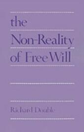 Non-Reality of Free Will