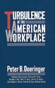 Foto Cover di Turbulence in the American Workplace, Ebook inglese di AA.VV edito da Oxford University Press