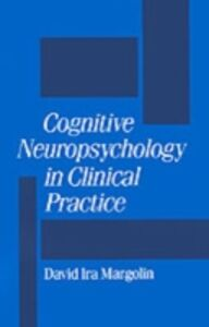 Ebook in inglese Cognitive Neuropsychology in Clinical Practice -, -